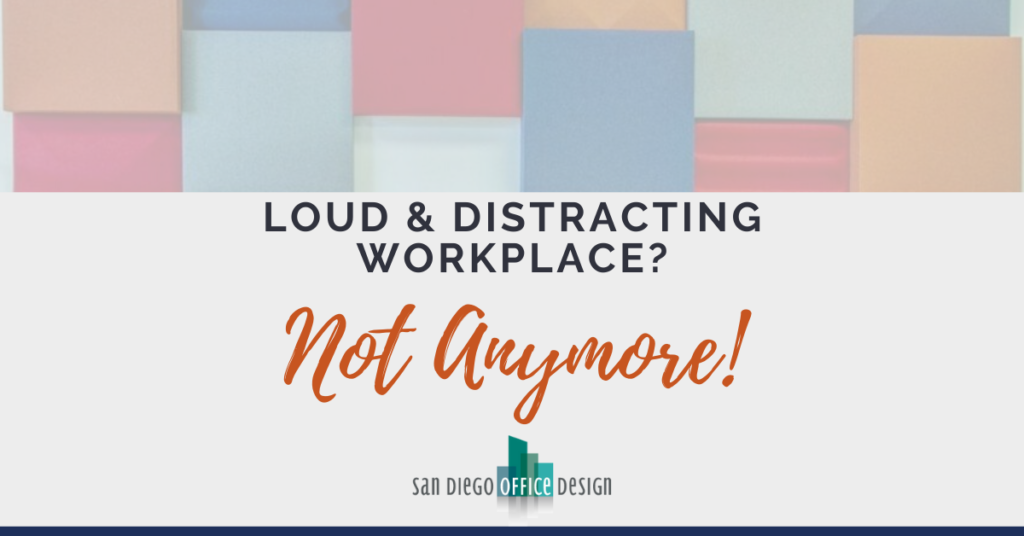 """Graphic says, """"loud & distracting workplace? Not anymore!'"""
