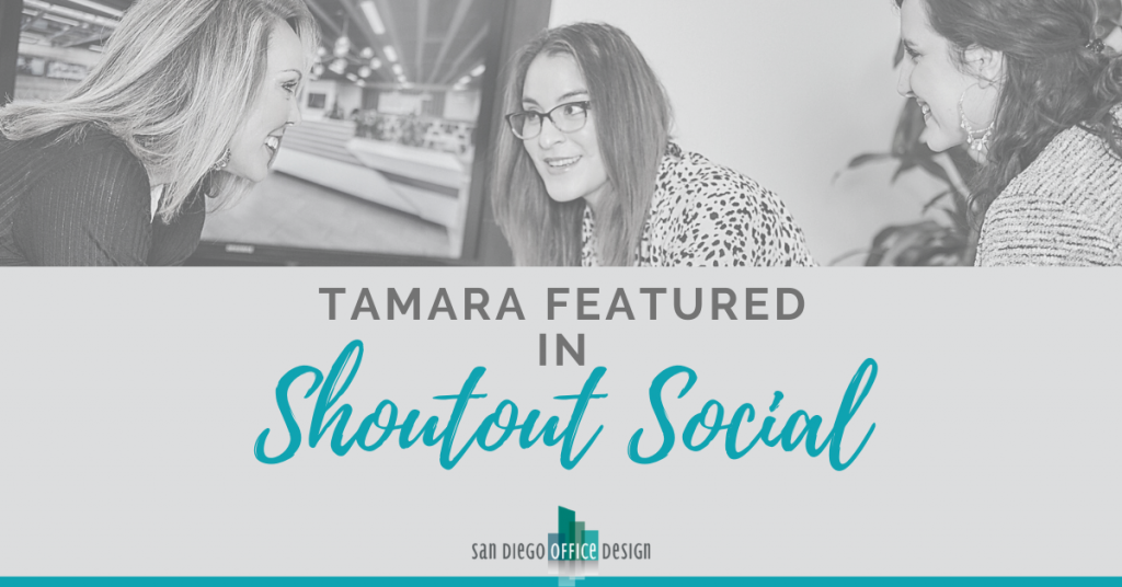 """Gray and blue graphic that reads """"Tamara Featured in Shoutout Social"""" with a photo of three women working together and talking"""