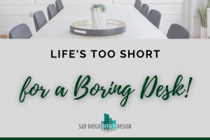 Life's Too Short for a Boring Desk