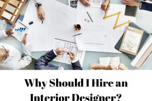 Why-Should-I-Hire-an-Interior-Designer_